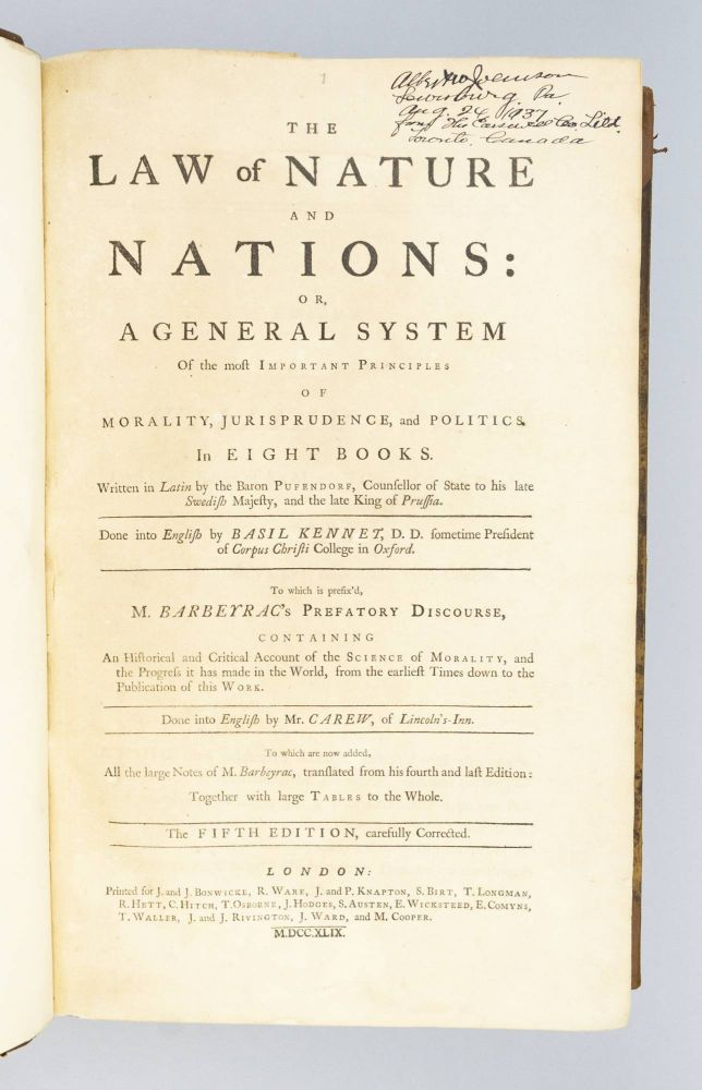 THE LAW OF NATURE AND NATIONS: OR, A GENERAL SYSTEM OF THE MOST IMPORTANT PRINCIPLES OF MORALITY, JURISPRUDENCE, AND POLITICS. BARON PUFENDORF, SAMUEL VON.