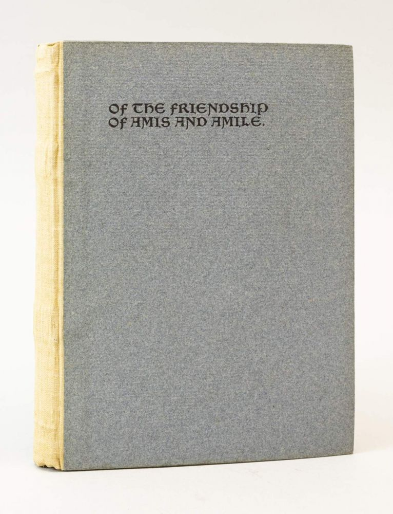 OF THE FRIENDSHIP OF AMIS AND AMILE