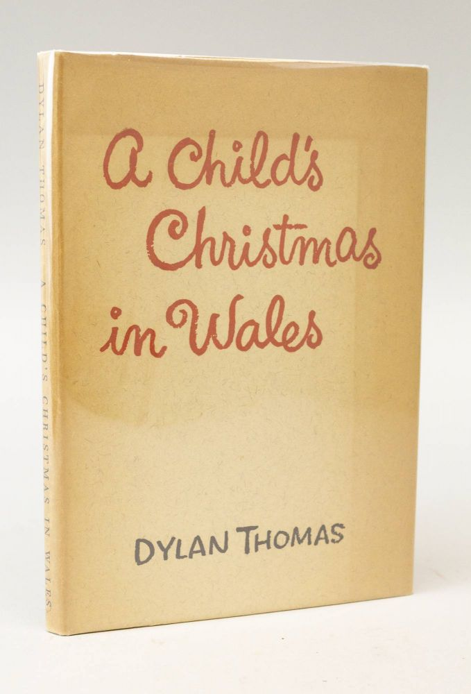 A Childs Christmas In Wales.A Child S Christmas In Wales By Dylan Thomas On Phillip J Pirages Fine Books And Manuscripts