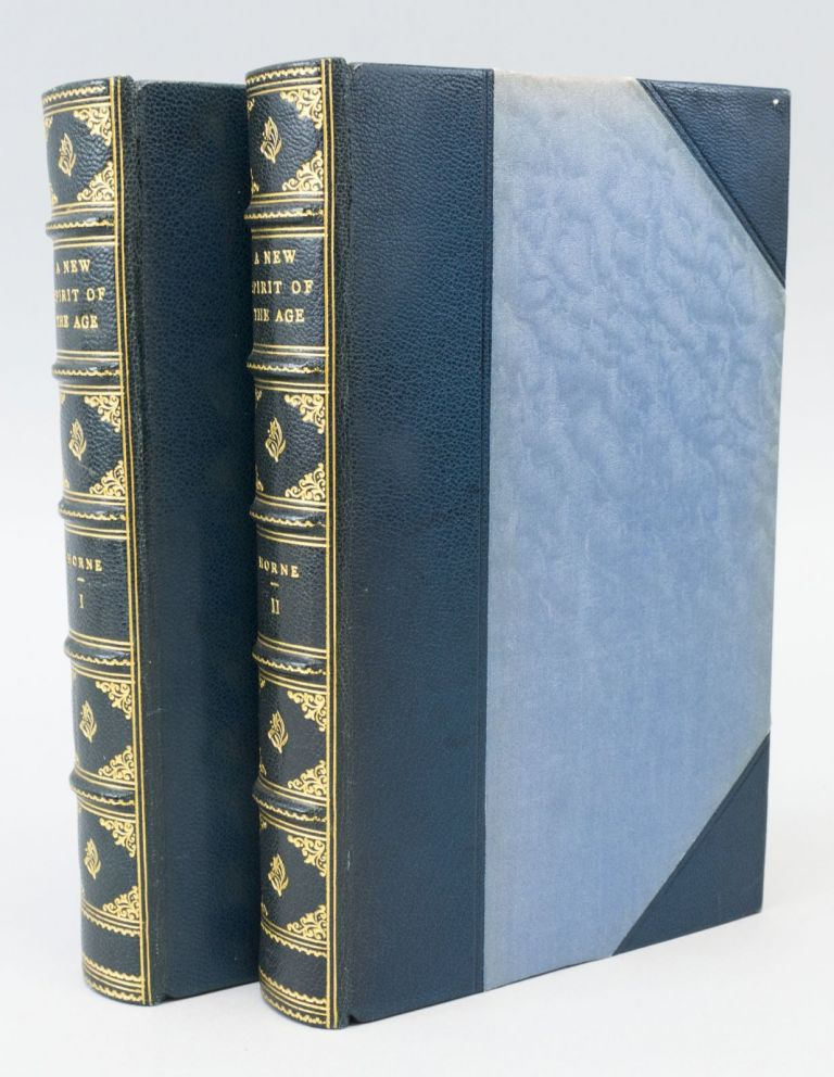 A NEW SPIRIT OF THE AGE. CHARLES and his contemporaries DICKENS, R. H. HORNE.