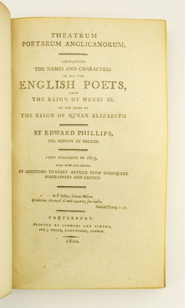 THEATRUM POETARUM ANGLICANORUM: CONTAINING THE NAMES AND CHARACTERS OF ALL THE ENGLISH POETS. EARLY BOOKS ON LITERARY HISTORY - BRITISH POETRY, EDWARD PHILLIPS.