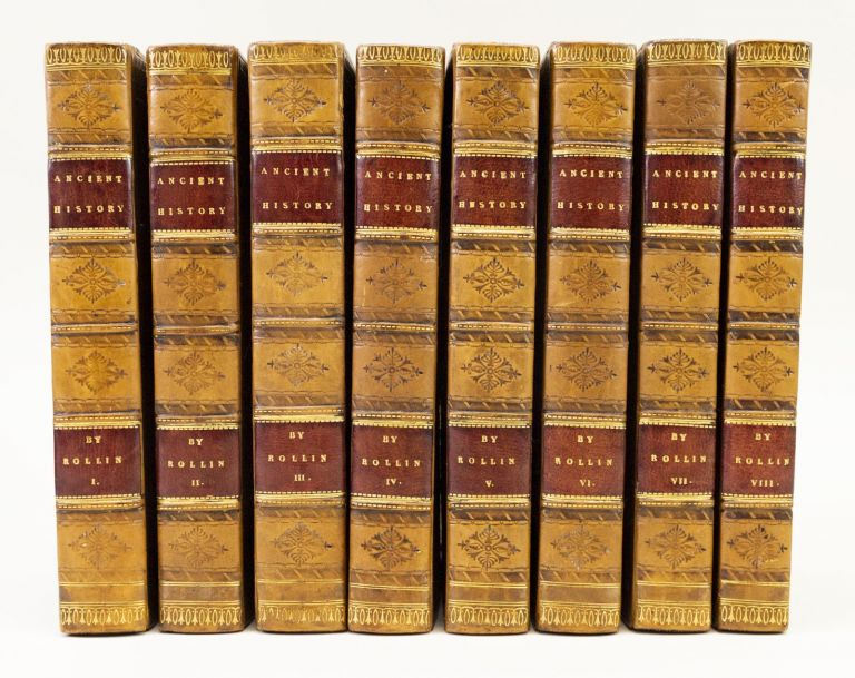 THE ANCIENT HISTORY OF THE EGYPTIANS, CARTHAGINIANS, ASSYRIANS, BABYLONIANS, MEDES, AND PERSIANS, MACEDONIANS AND GRECIANS. BINDINGS - FINELY BOUND SETS, CHARLES ROLLIN, HISTORY - ANCIENT.