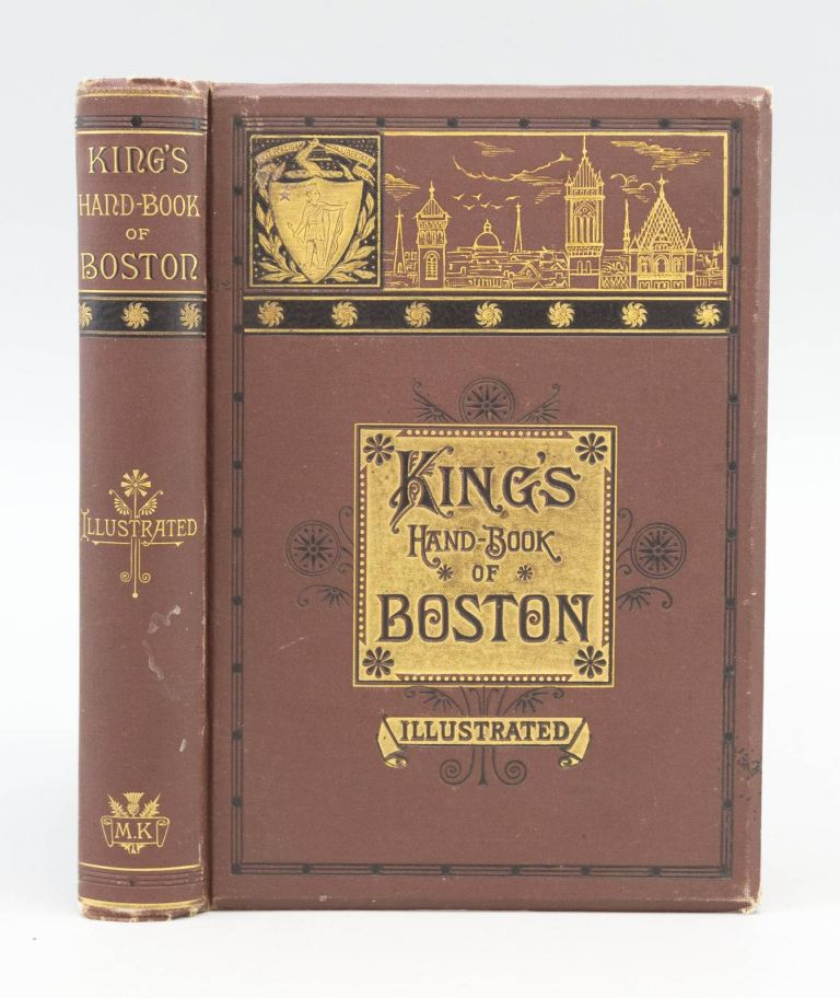 KING'S HAND-BOOK OF BOSTON. BOSTON, MOSES KING.