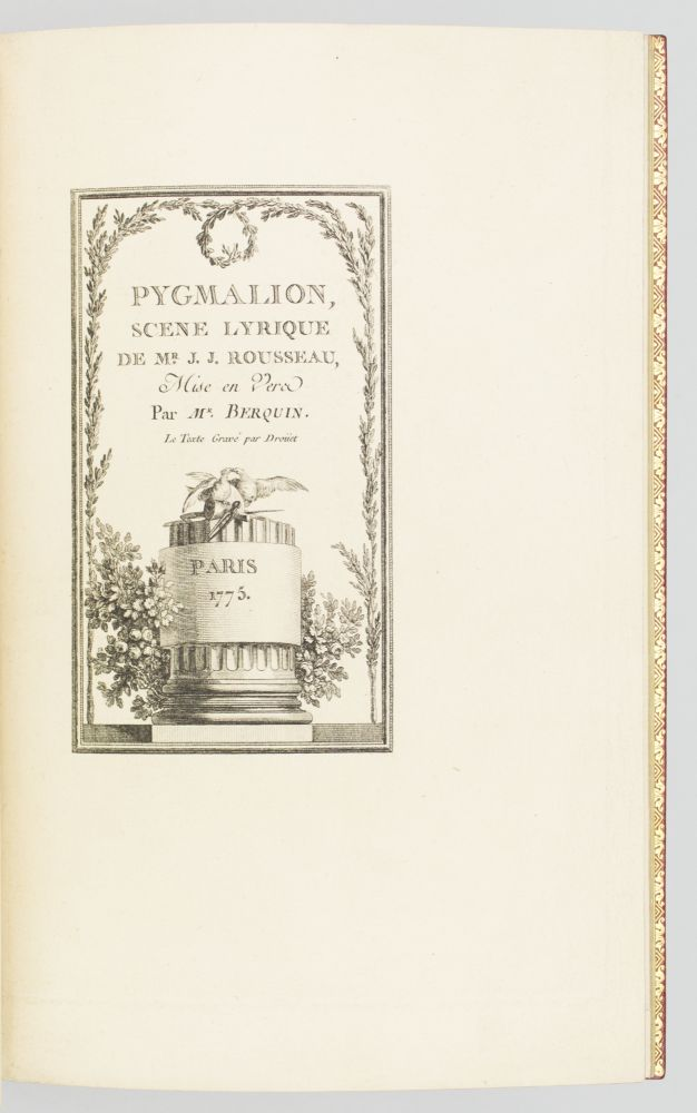 PYGMALION: SCENE LYRIQUE DE MR. J. J. ROUSSEAU. [bound with] IDYLLE. ENGRAVED BOOKS, ARNAUD BERQUIN.