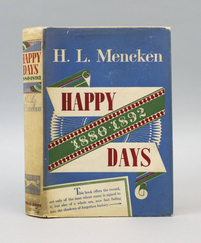 HAPPY DAYS. H. L. MENCKEN.