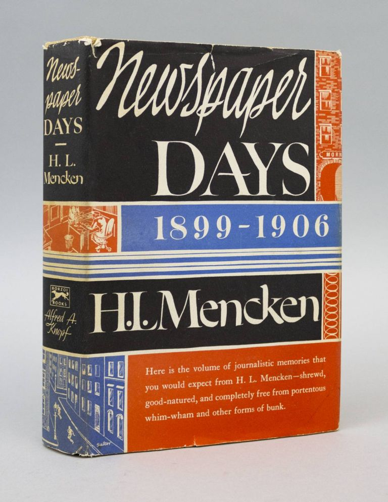 NEWSPAPER DAYS. H. L. MENCKEN.