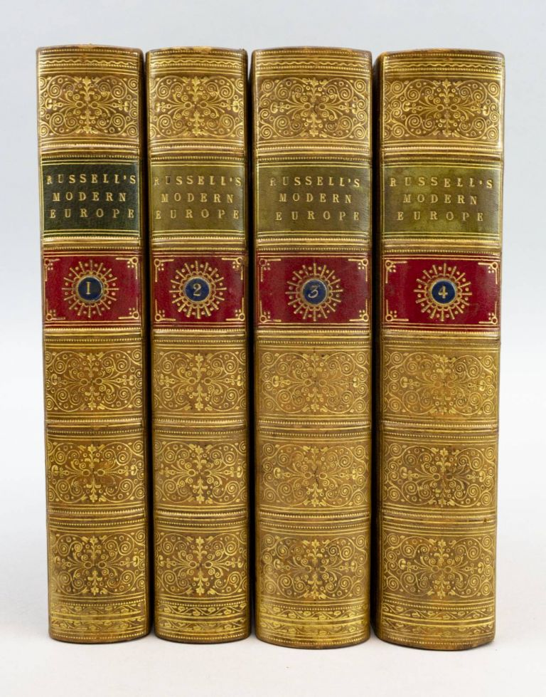 THE HISTORY OF MODERN EUROPE WITH AN ACCOUNT OF THE DECLINE AND FALL OF THE ROMAN EMPIRE; AND A VIEW OF THE PROGRESS OF SOCIETY FROM THE RISE OF THE MODERN KINGDOM TO THE PEACE OF PARIS IN 1763; IN A SERIES OF LETTERS FROM A NOBLEMAN TO HIS SON. BINDINGS - FINELY BOUND SETS, WILLIAM RUSSELL.