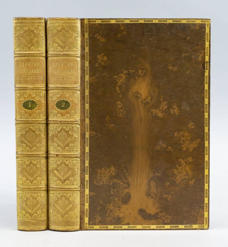 MEMOIRS OF THE LIFE OF SIR JAMES MACKINTOSH. BINDINGS - CLARKE, SIR JAMES MACKINTOSH.