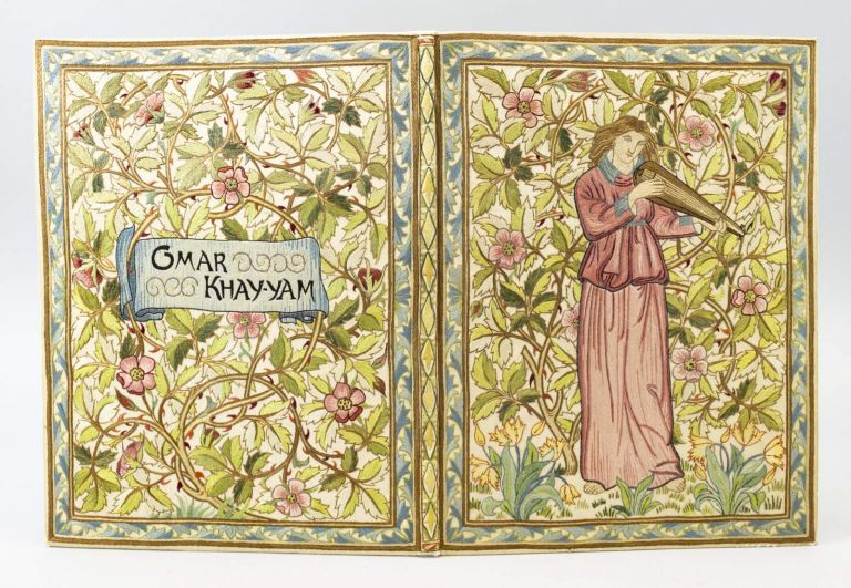 RUBAIYAT OF OMAR KHAYYAM. MODERN ILLUMINATED MANUSCRIPT ON VELLUM, BINDINGS - EMBROIDERED, MORRIS, COMPANY.
