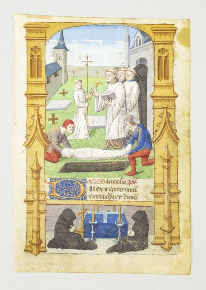 TEXT FROM THE OPENING OF THE OFFICE OF THE DEAD. FROM A. BOOK OF HOURS IN LATIN AN ILLUMINATED VELLUM MANUSCRIPT LEAF WITH A. LARGE MINIATURE OF A. BURIAL AND BAS-DE-PAGE IMAGE OF A. VIGIL.