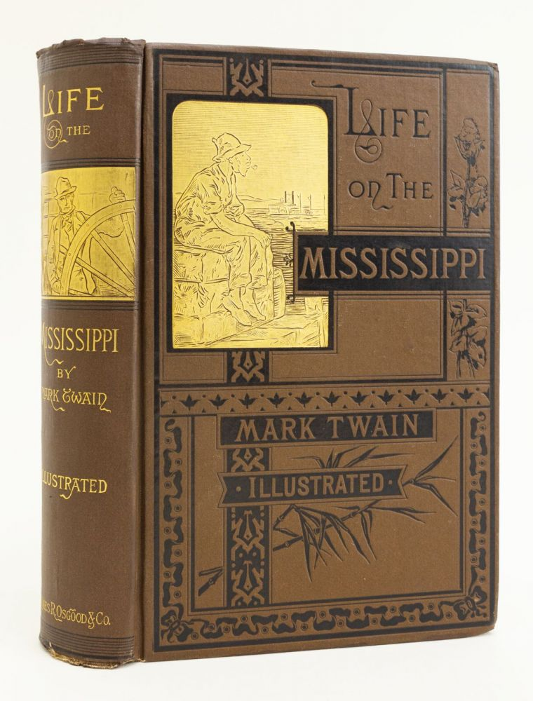 "LIFE ON THE MISSISSIPPI. SAMUEL L. CLEMENS, ""MARK TWAIN"", Pseudonym."
