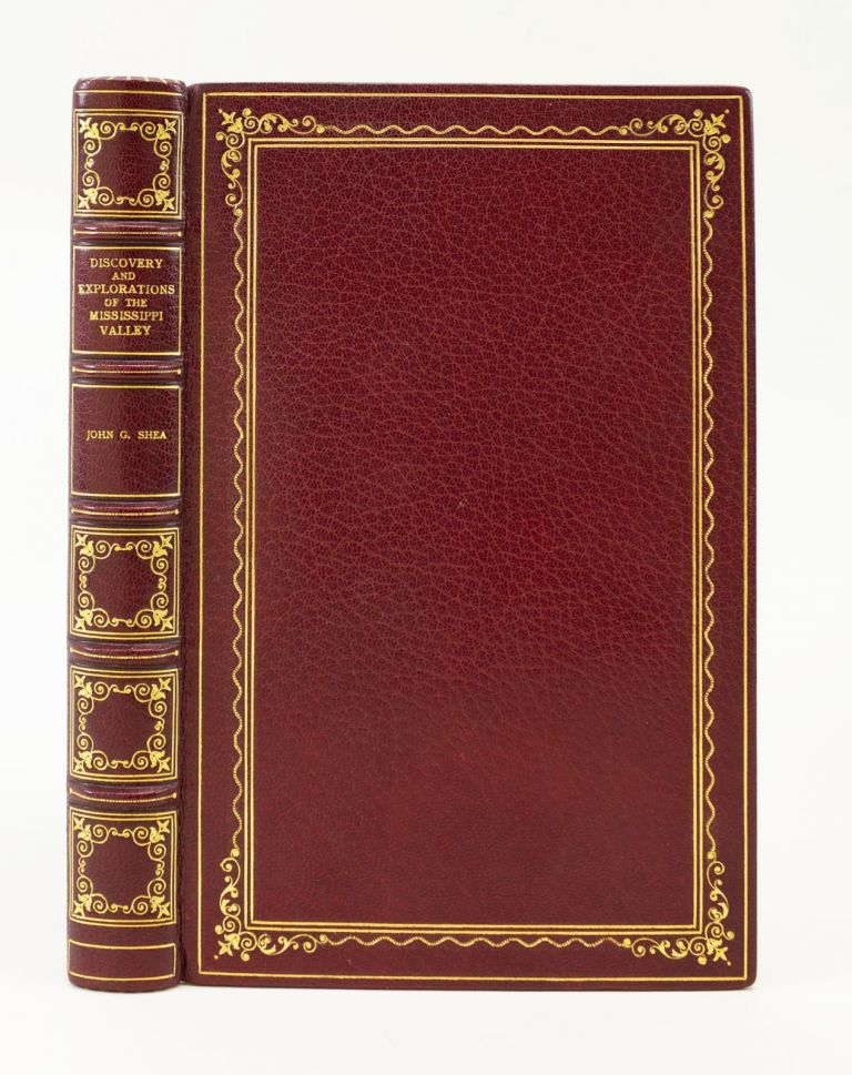 DISCOVERY AND EXPLORATION OF THE MISSISSIPPI VALLEY. JOHN GILMARY SHEA.