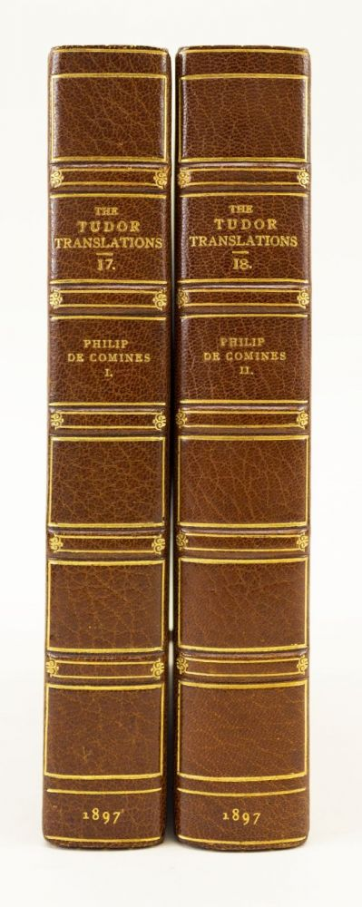 THE HISTORY OF COMINES. TUDOR TRANSLATIONS, PHILIPPE DE COMINES.