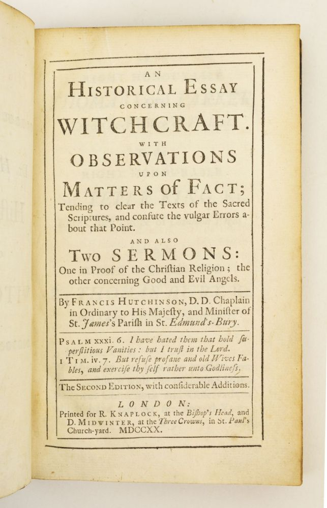 AN HISTORICAL ESSAY CONCERNING WITCHCRAFT. FRANCIS HUTCHINSON.