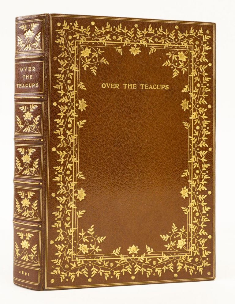 OVER THE TEACUPS. BINDINGS - OTTO ZAHN, OLIVER WENDELL HOLMES.