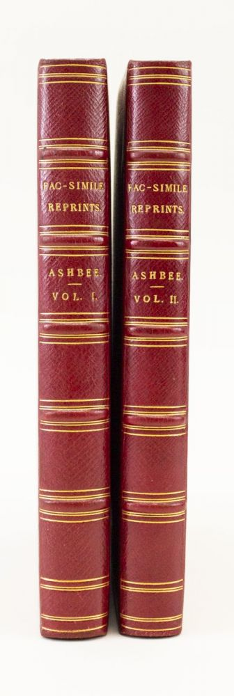 OCCASIONAL FAC-SIMILE REPRINTS OF RARE AND CURIOUS TRACTS. EARLY ENGLISH LITERATURE, E. W. ASHBEE.