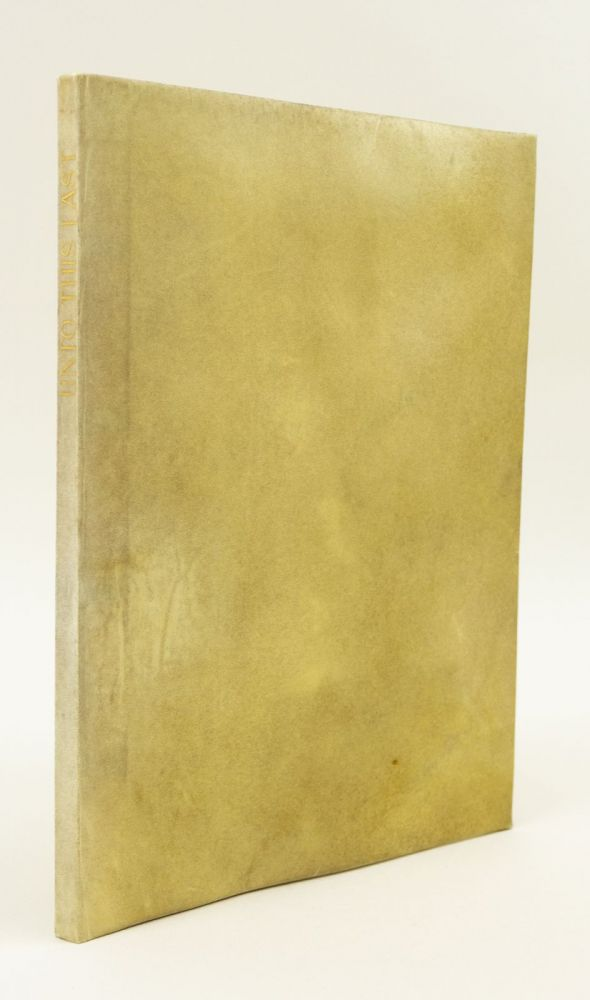 UNTO THIS LAST. FOUR ESSAYS ON THE FIRST PRINCIPLES OF POLITICAL ECONOMY. DOVES PRESS, JOHN RUSKIN.