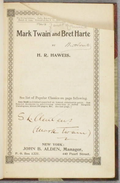MARK TWAIN AND BRET HARTE. SAMUEL L. - FORGERY CLEMENS, H. R. HAWEIS.
