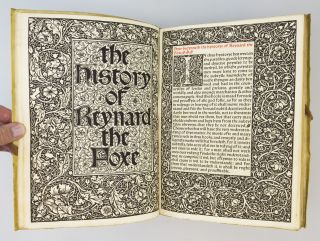THE HISTORY OF REYNARD THE FOXE. KELMSCOTT PRESS, WILLIAM CAXTON