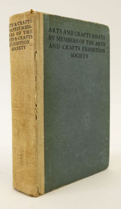 ARTS AND CRAFTS ESSAYS. WILLIAM MORRIS, WALTER CRANE