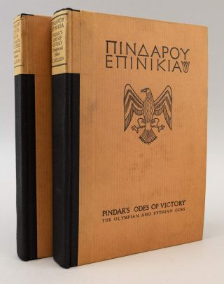 [In Greek]: PINDAROU EPINIKIA. PINDAR'S ODES OF VICTORY. THE OLYMPIAN AND PYTHIAN ODES. [and] THE NEMEAN AND ISTHMIAN ODES. SHAKESPEARE HEAD PRESS, PINDAR.