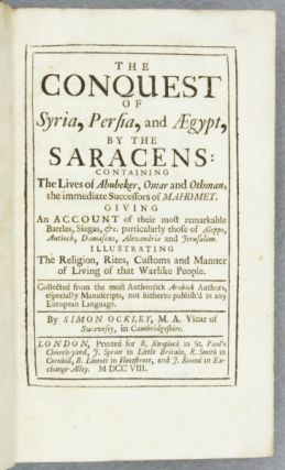 THE CONQUEST OF SYRIA, PERSIA, AND ÆGYPT, BY THE SARACENS. SIMON OCKLEY