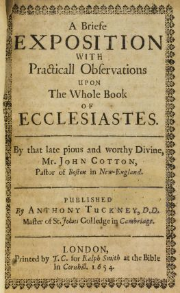 A BRIEFE EXPOSITION WITH PRACTICALL OBSERVATIONS UPON THE WHOLE BOOK OF ECCLESIASTES.