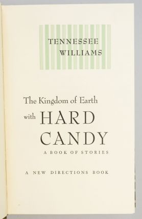 THE KINGDOM OF EARTH WITH HARD CANDY: A BOOK OF STORIES.