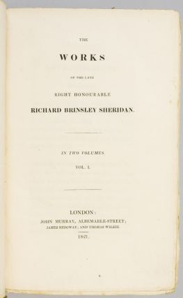 THE WORKS OF THE LATE RIGHT HONOURABLE RICHARD BRINSLEY SHERIDAN.