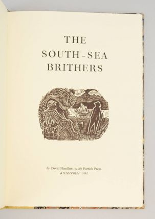 THE SOUTH-SEA BRITHERS.