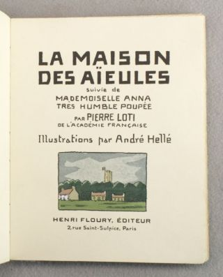 LA MAISON DES AIEULES suivie de MADEMOISELLE ANNA, TRES HUMBLE POUPÉE. [i.e., HOUSE OF GRANDMOTHERS followed by MISS ANNA, A VERY HUMBLE DOLL].