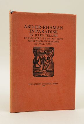 ABD-ER-RHAMAN IN PARADISE. GOLDEN COCKEREL PRESS, PAUL NASH, JULES TELLIER