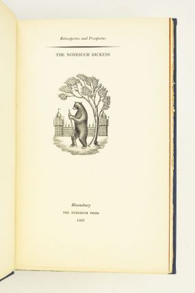 THE NONESUCH DICKENS. RETROSPECTUS AND PROSPECTUS. NONESUCH PRESS, CHARLES DICKENS