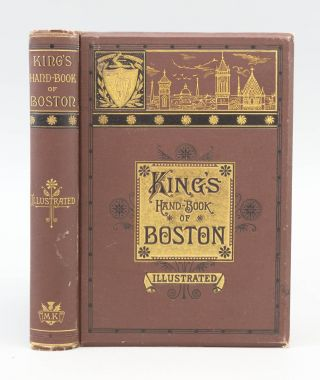 KING'S HAND-BOOK OF BOSTON. BOSTON, MOSES KING