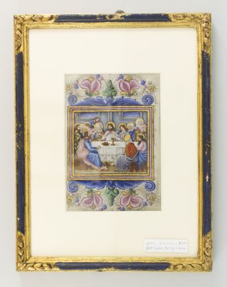 A MODERN ILLUMINATED VELLUM MANUSCRIPT LEAF DEPICTING THE LAST SUPPER ON ONE SIDE AND THE AGONY...