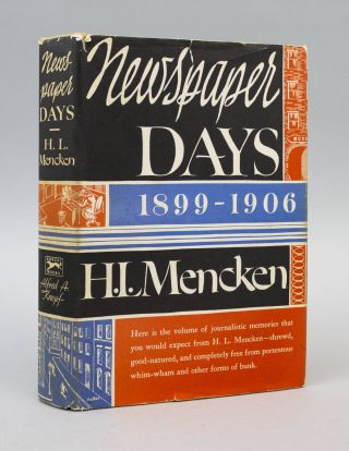 NEWSPAPER DAYS. H. L. MENCKEN