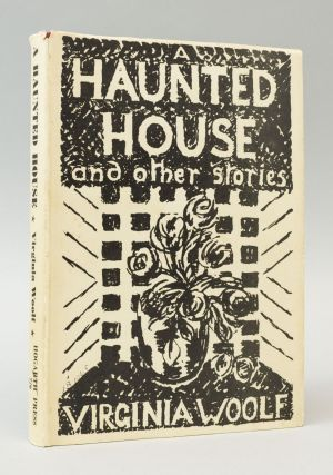 A HAUNTED HOUSE AND OTHER STORIES. VIRGINIA WOOLF.