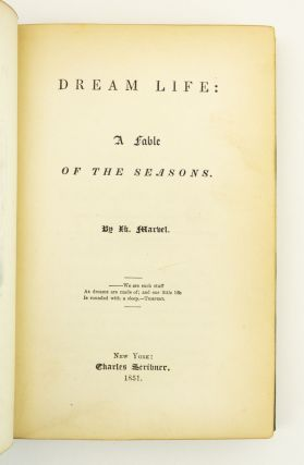 DREAM LIFE: A FABLE OF THE SEASONS.