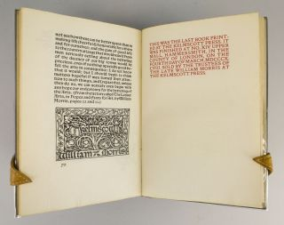 A NOTE BY WILLIAM MORRIS ON HIS AIMS IN FOUNDING THE KELMSCOTT PRESS. TOGETHER WITH A SHORT DESCRIPTION OF THE PRESS BY S. C. COCKERELL, AND AN ANNOTATED LIST OF THE BOOKS PRINTED THEREAT.