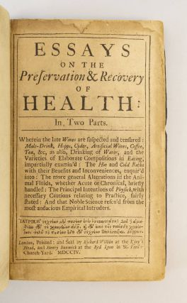 ESSAYS ON THE PRESERVATION & RECOVERY OF HEALTH.