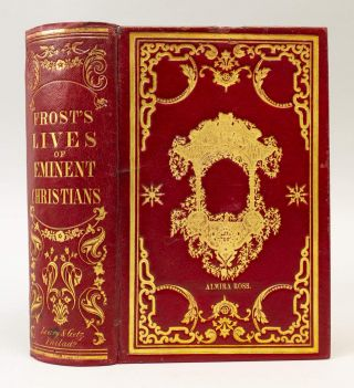 LIVES OF EMINENT CHRISTIANS OF VARIOUS DENOMINATIONS. BINDINGS - AMERICAN, JOHN FROST.