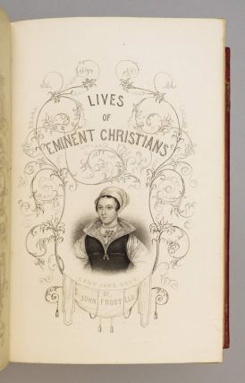 LIVES OF EMINENT CHRISTIANS OF VARIOUS DENOMINATIONS.