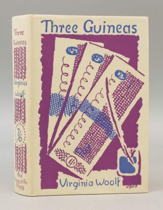 THREE GUINEAS. VIRGINIA WOOLF