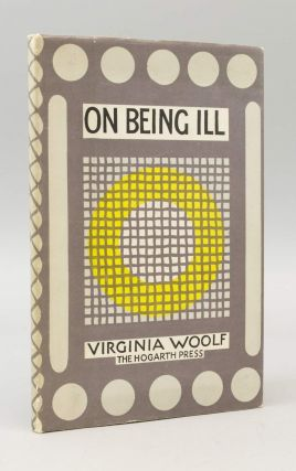 ON BEING ILL. VIRGINIA WOOLF