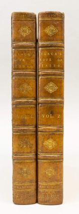 LIFE OF TORQUATO TASSO; WITH AN HISTORICAL AND CRITICAL ACCOUNT OF HIS WRITINGS. FORE-EDGE...