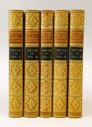 LECTURES ON MODERN HISTORY FROM THE IRRUPTION OF THE NORTHERN NATIONS TO THE CLOSE OF THE AMERICAN REVOLUTION. [and] LECTURES ON HISTORY SECOND AND CONCLUDING SERIES ON THE FRENCH REVOLUTION. BINDINGS - FINELY BOUND SETS, WILLIAM SMYTH.