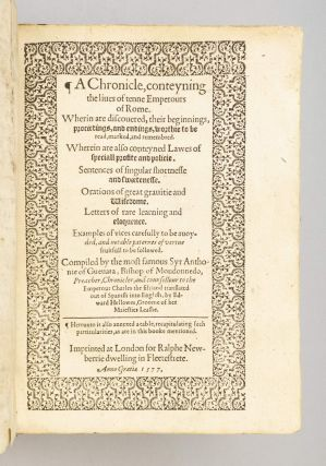 A CHRONICLE, CONTEYNING THE LIVES OF TENNE EMPEROURS OF ROME.