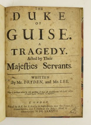 THE DUKE OF GUISE. JOHN DRYDEN