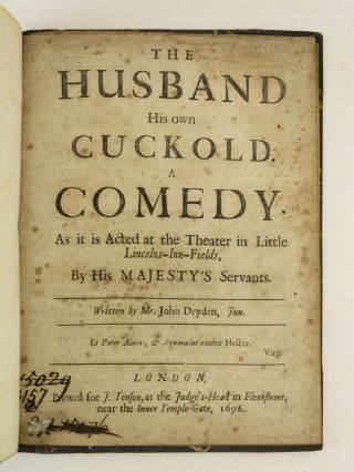 THE HUSBAND HIS OWN CUCKOLD. JOHN DRYDEN