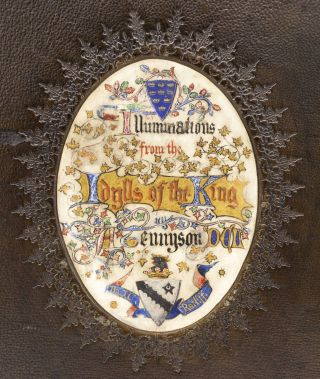 """AN ALBUM OF ILLUMINATIONS ON VELLUM PAPER FROM """"IDYLLS OF THE KING."""""""